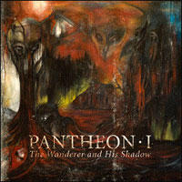 Pantheon I - The Wanderer And His Shadow CD -