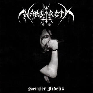 Nargaroth - Semper Fidelis CD -