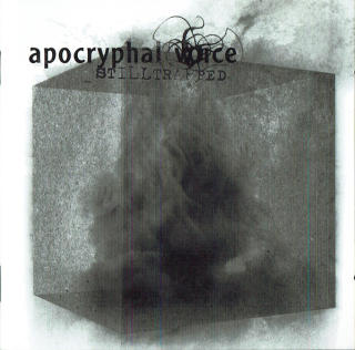 Apocryphal Voice - Stilltrapped CD -