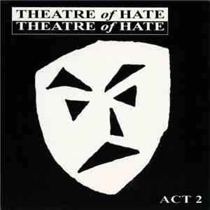 Theatre Of Hate - Act 2 2-CD -
