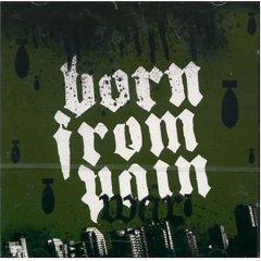 Born From Pain - War CD -