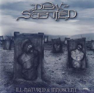 Dew-Scented - Ill-Natured / Innoscent CD -