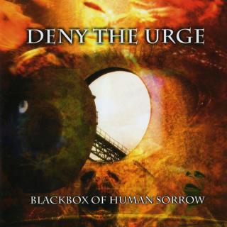 Deny The Urge - Blackbox Of Human Sorrow CD -
