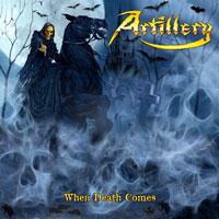 Artillery - When Death Comes CD -