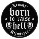 Motörhead - Lemmy - Born To Raise Hell Patch