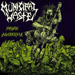Municipal Waste - Massive Aggressive CD -