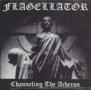 Flagellator - Channeling The Acheron -  CD