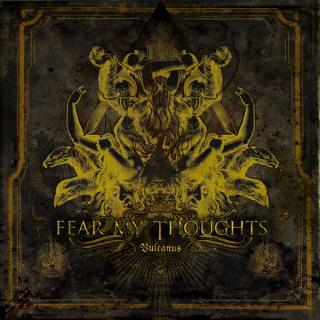Fear My Thoughts - Vulcanus CD