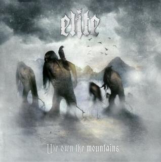 Elite - We Own The Mountains CD