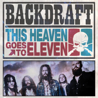 Backdraft - This Heaven Goes To Hell CD