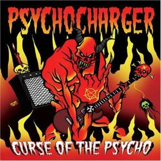 Psychocharger - Curse Of The Psycho CD