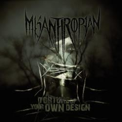 Misanthropian - A Torture Of Your Own Design CD