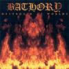 Bathory - Destroyer Of Worlds -  CD
