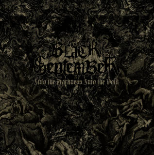 Black September - Into The Darkness Into The Void CD