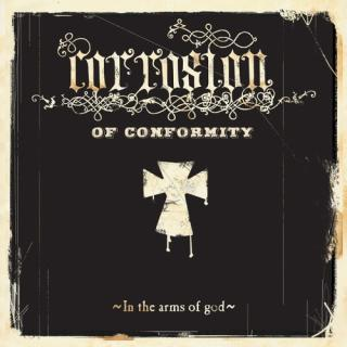 Corrosion Of Conformity - In The Arms Of God Digipack