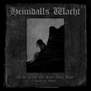 Heimdalls Wacht - Ut De Graue Olle Tied - Deel Twee CD