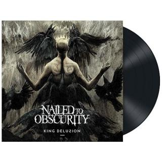 Nailed To Obscurity - King Delusion Vinyl