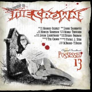 The Crown - Possessed 13 -  CD