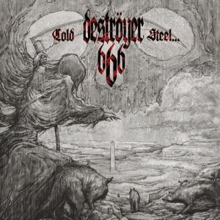 Deströyer 666 - Cold Steel For An Iron Age CD