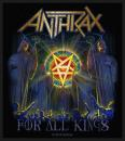 Anthrax - For All Kings Aufnäher