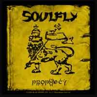 Soulfly - Prophecy -  Aufkleber