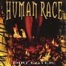 Human Race - Dirt Eater