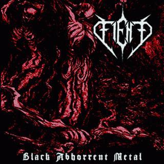 Fiend - Black Abhorrent Metal CD -