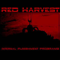 Red Harvest - Internal Punishment Programs 2- LP Vinyl -