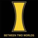 I - Between Two Worlds Patch Aufnäher -