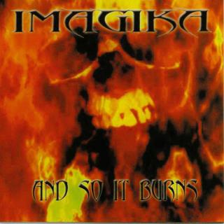 Imagika - And So It Burns CD -