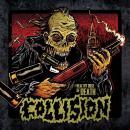 Collision - A Healthy Dose Of Death CD