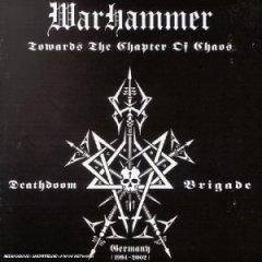 Warhammer - Towards The Chapter CD -